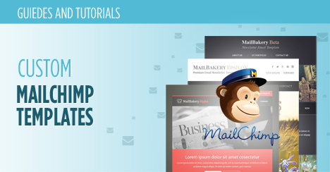 Custom Mailchimp Templates
