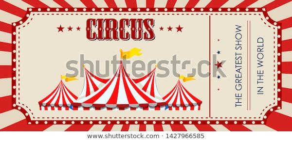 Circus Ticket Template