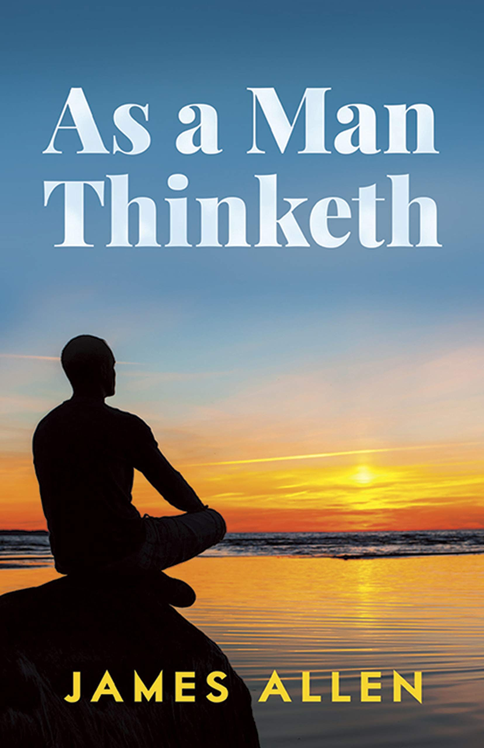 As A Man Thinketh Pdf Free Download