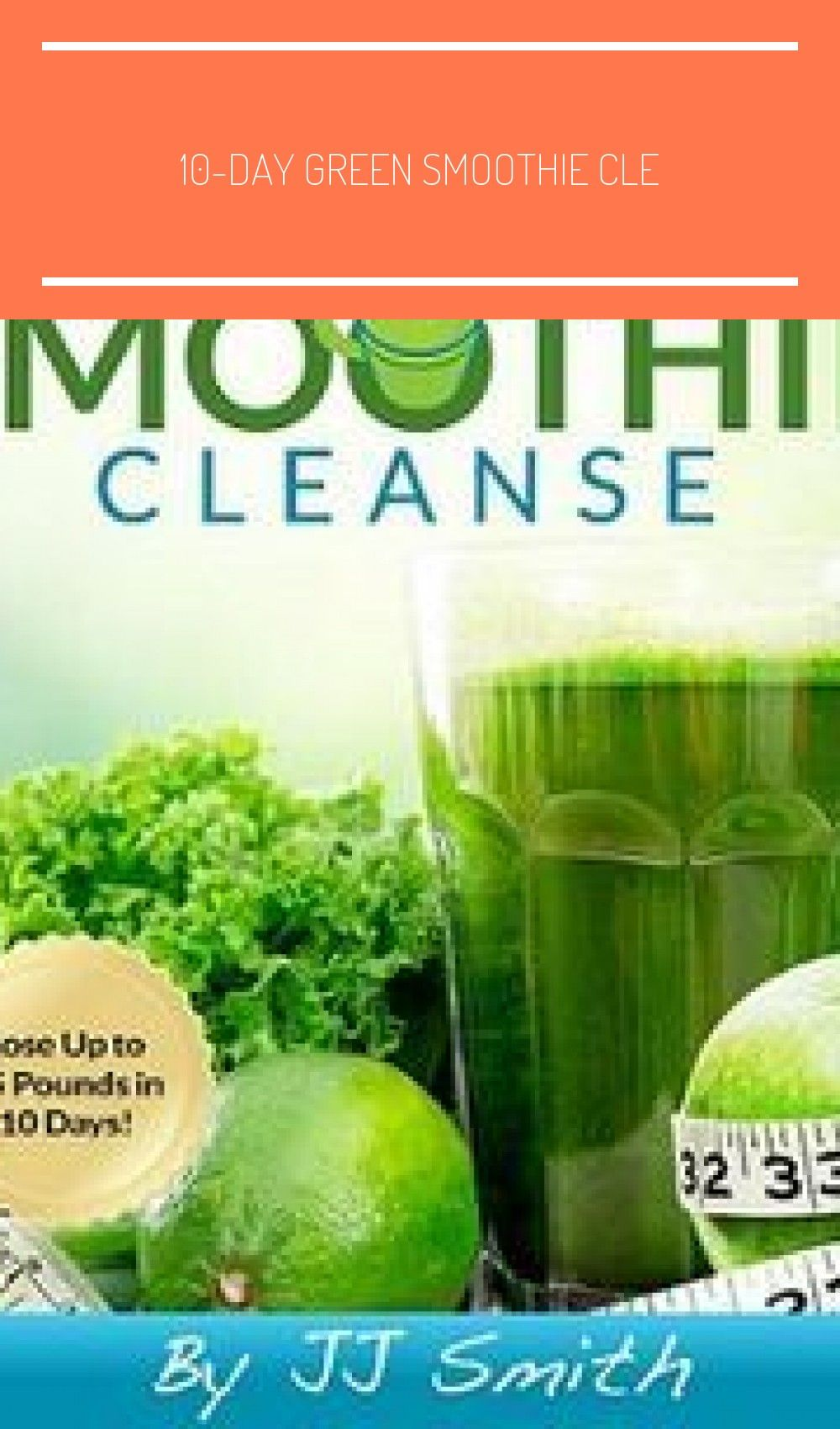 Jj Smith 10 Day Green Smoothie Cleanse Pdf