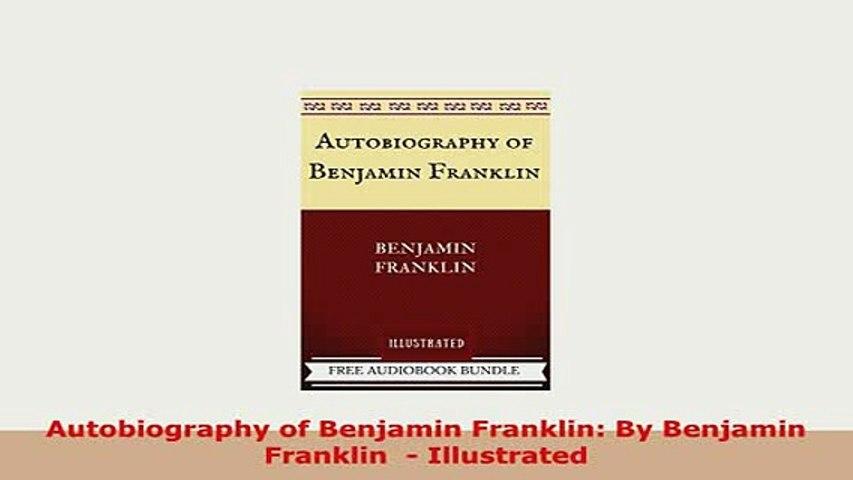 Benjamin Franklin Autobiography Pdf