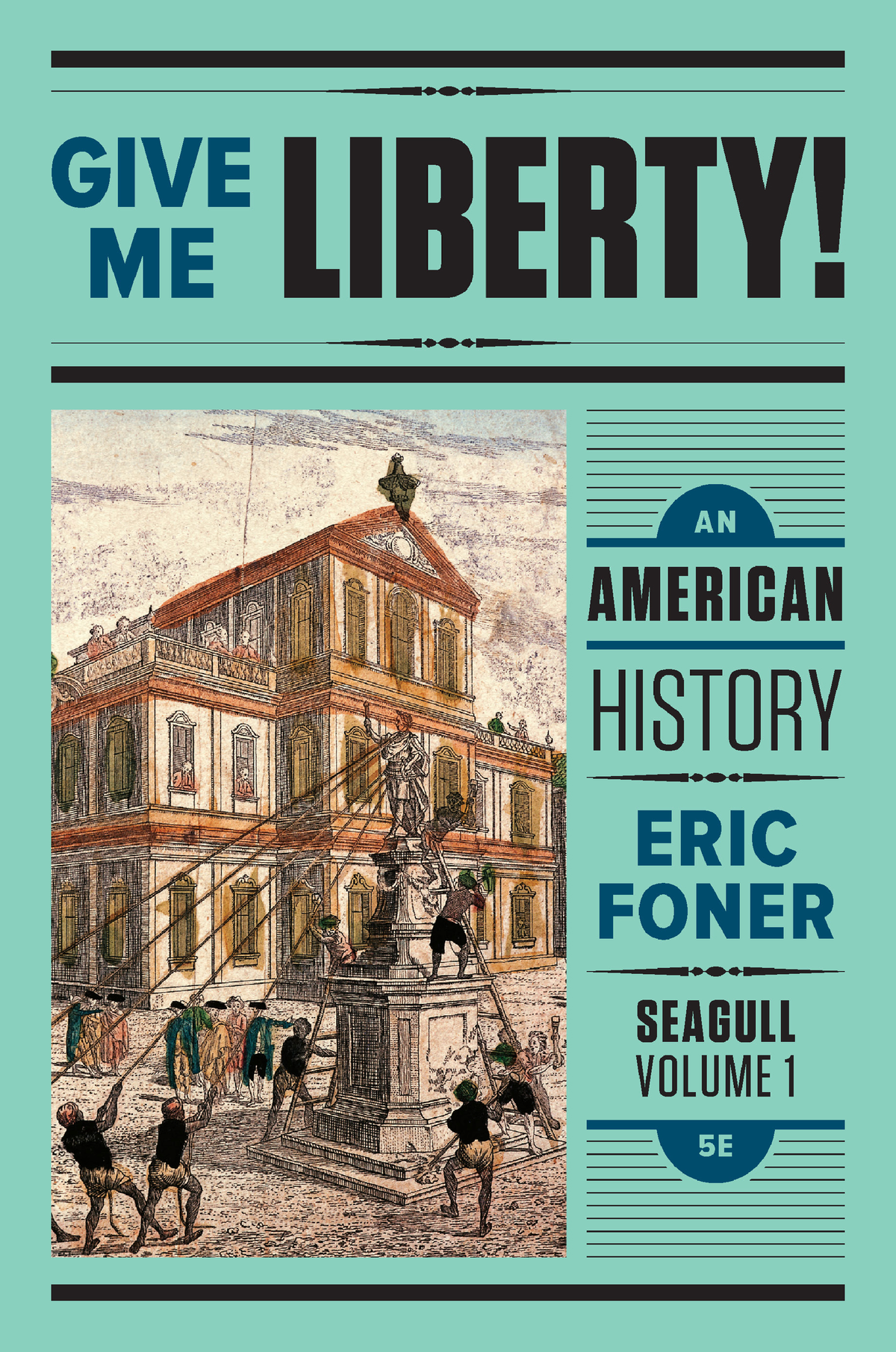 Give Me Liberty 5th Edition Pdf Volume 1