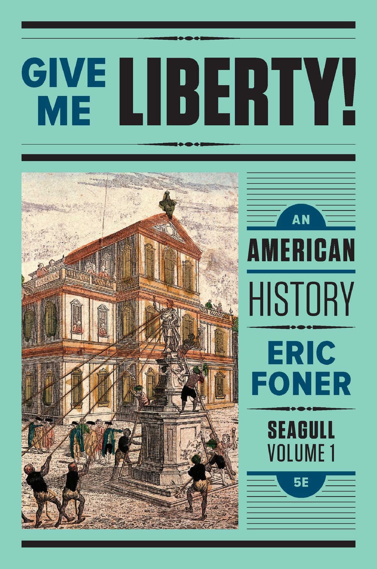 Give Me Liberty 5th Edition Pdf Volume 1
