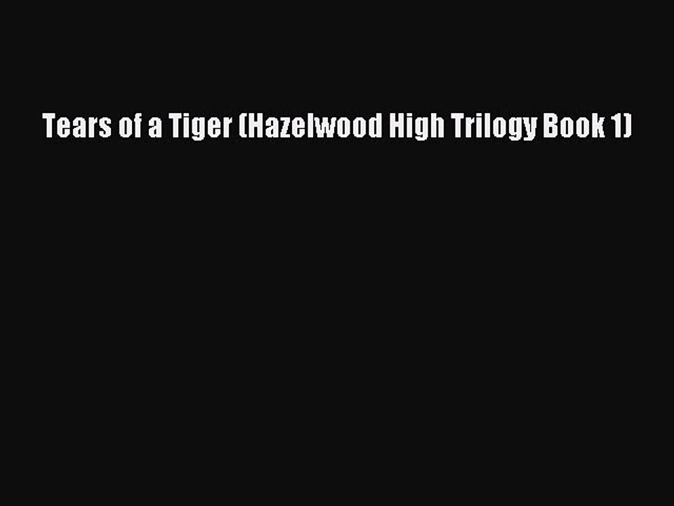 Tears Of A Tiger Pdf Book