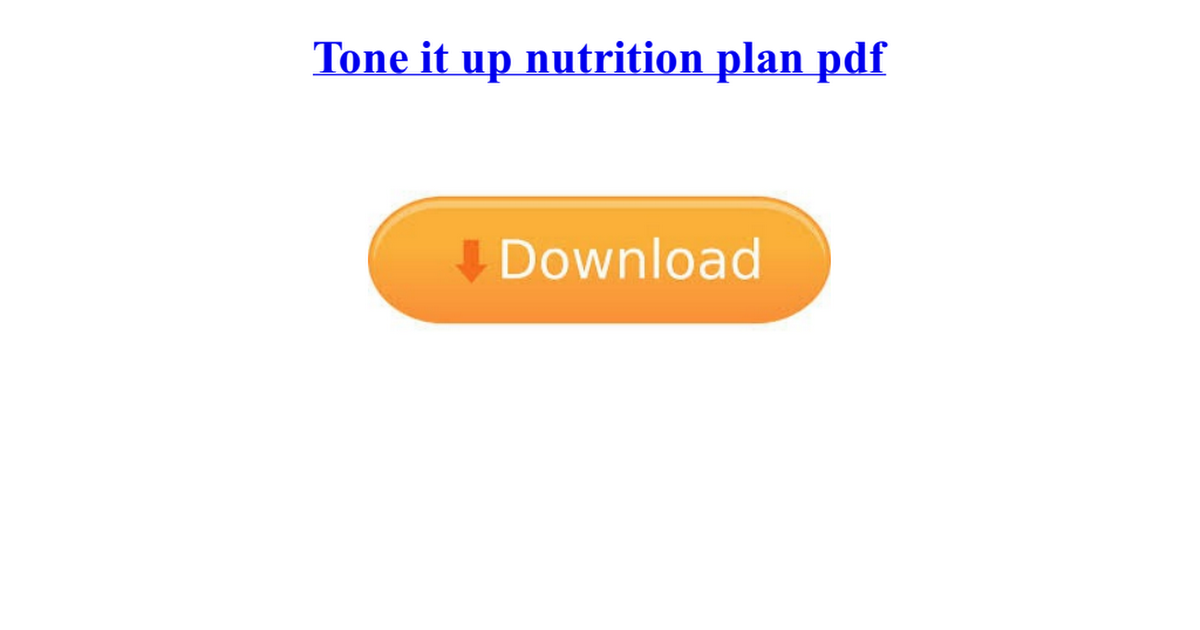 Tone It Up Nutrition Plan Pdf