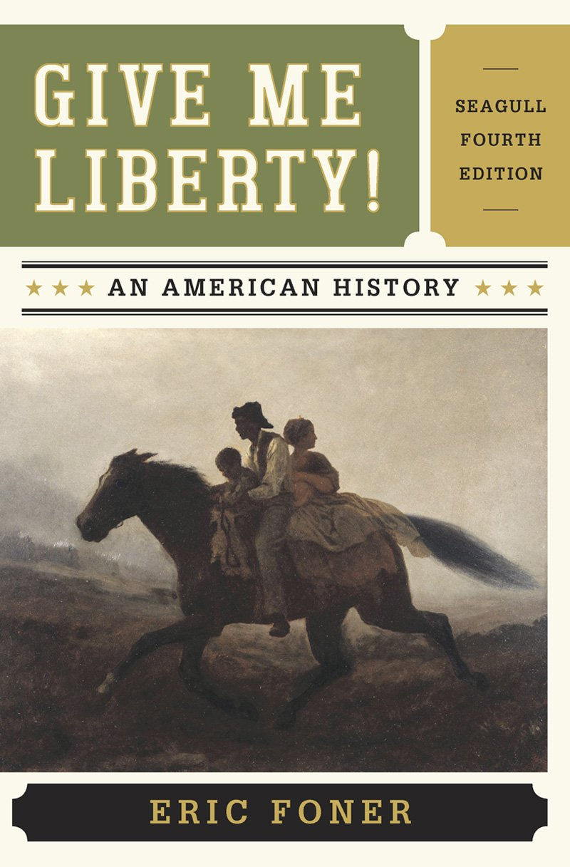 Give Me Liberty Eric Foner Pdf Volume 1