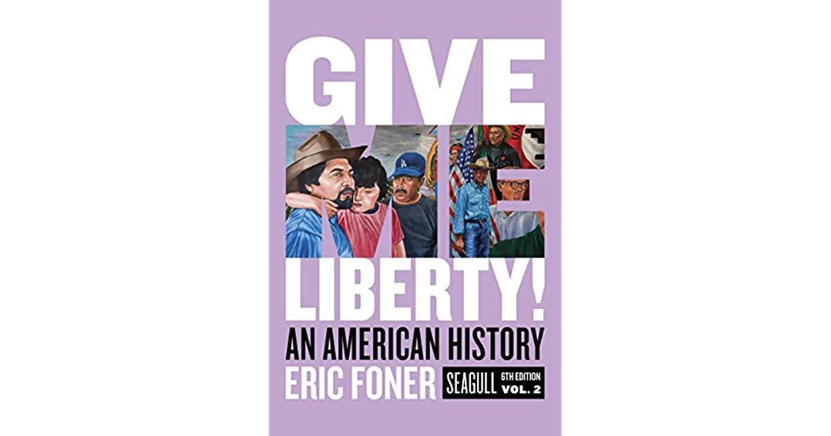 Give Me Liberty Eric Foner Pdf