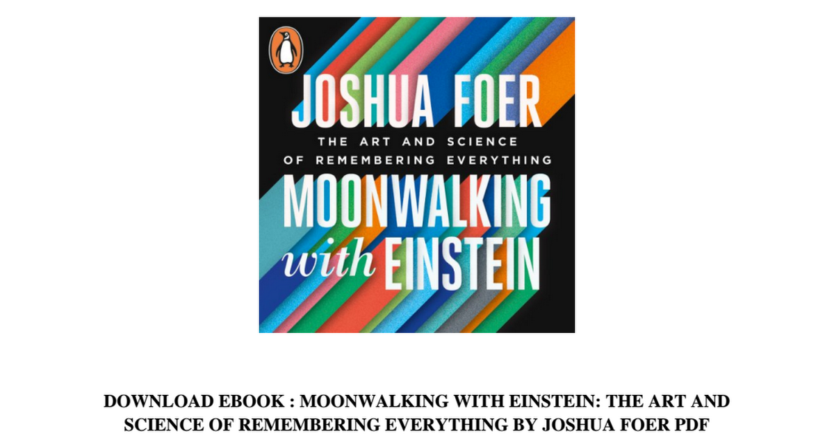 Moonwalking With Einstein Pdf