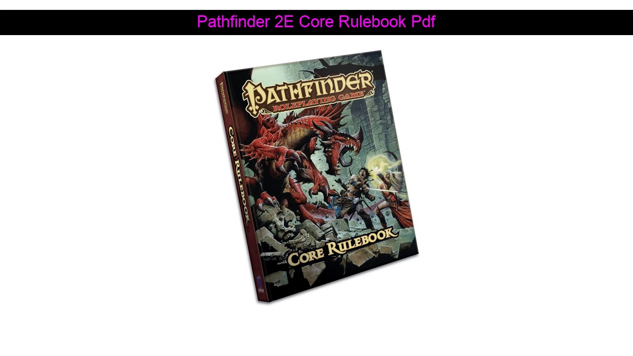 Pathfinder 2e Core Rulebook Pdf