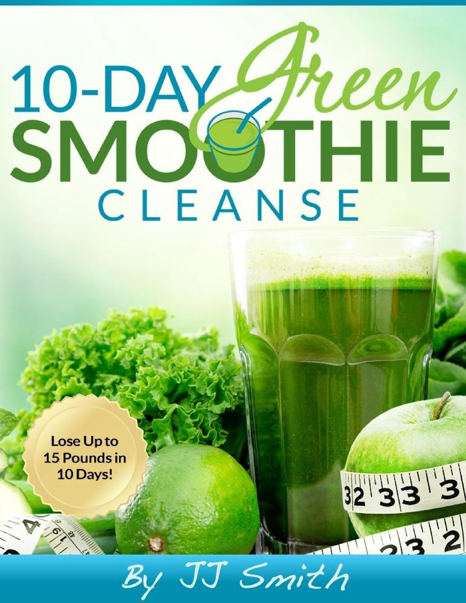 Pdf Jj Smith 10 Day Green Smoothie Cleanse