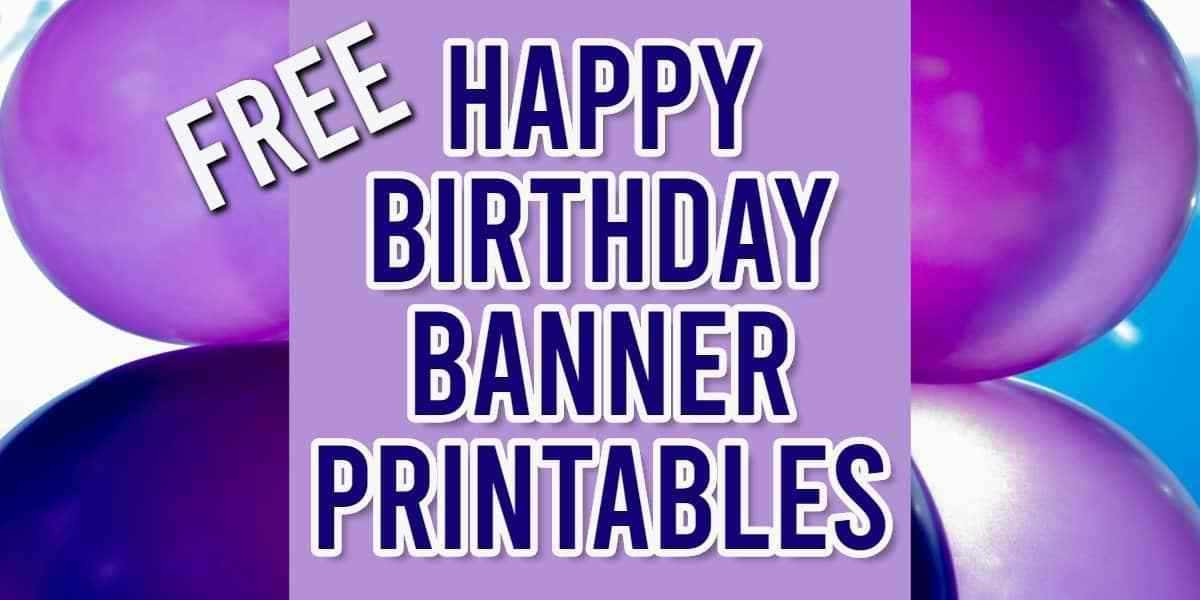 Customizable Free Happy Birthday Banner Printable Pdf