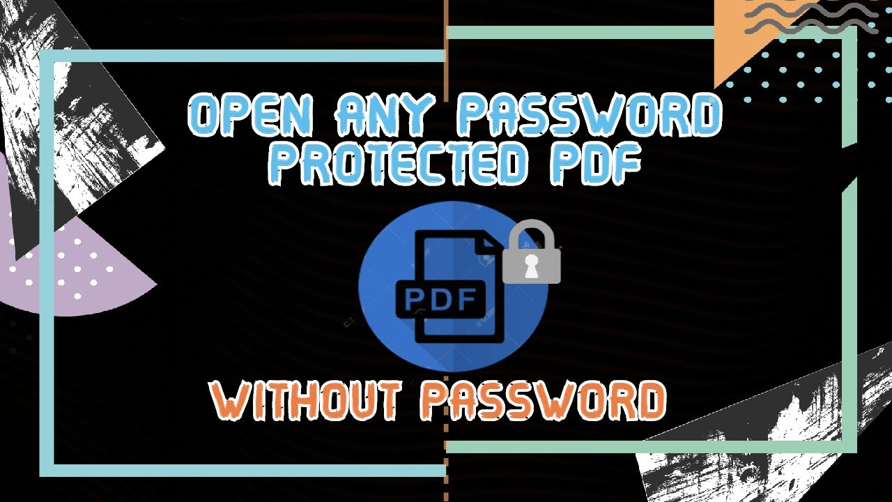Open Password Protected Pdf Without Password