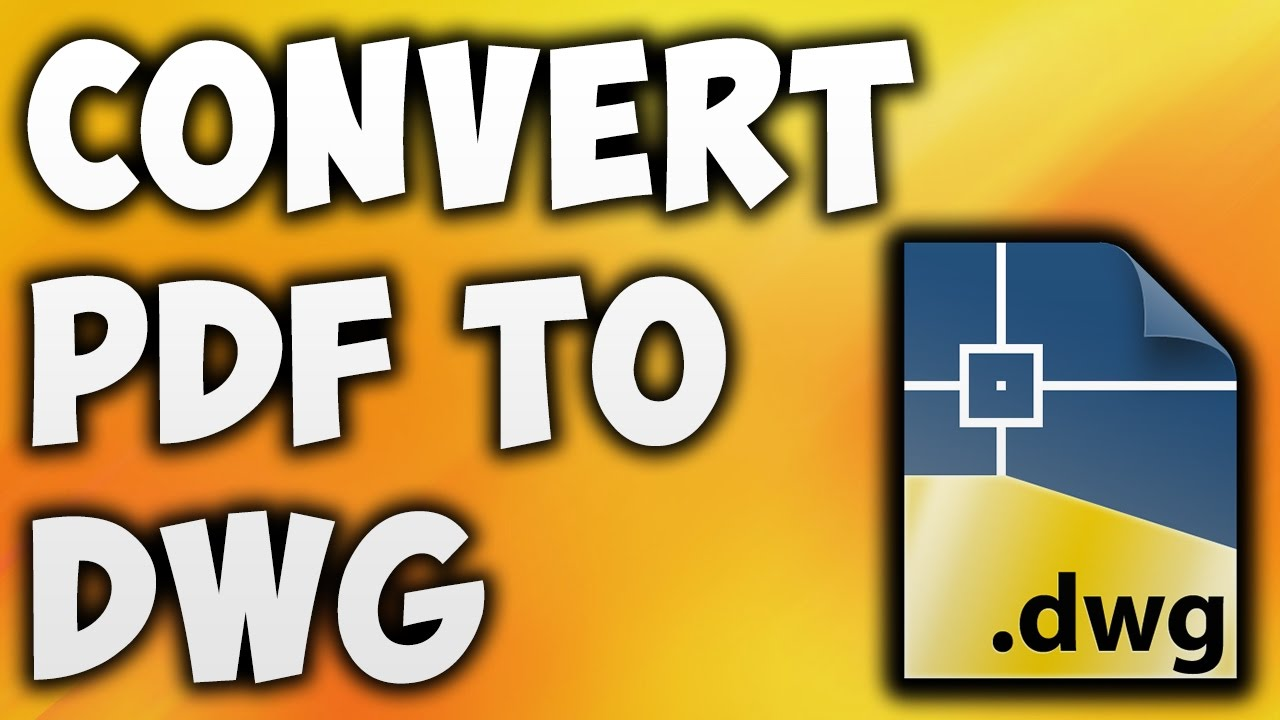 Best Pdf To Dwg Converter Free Download