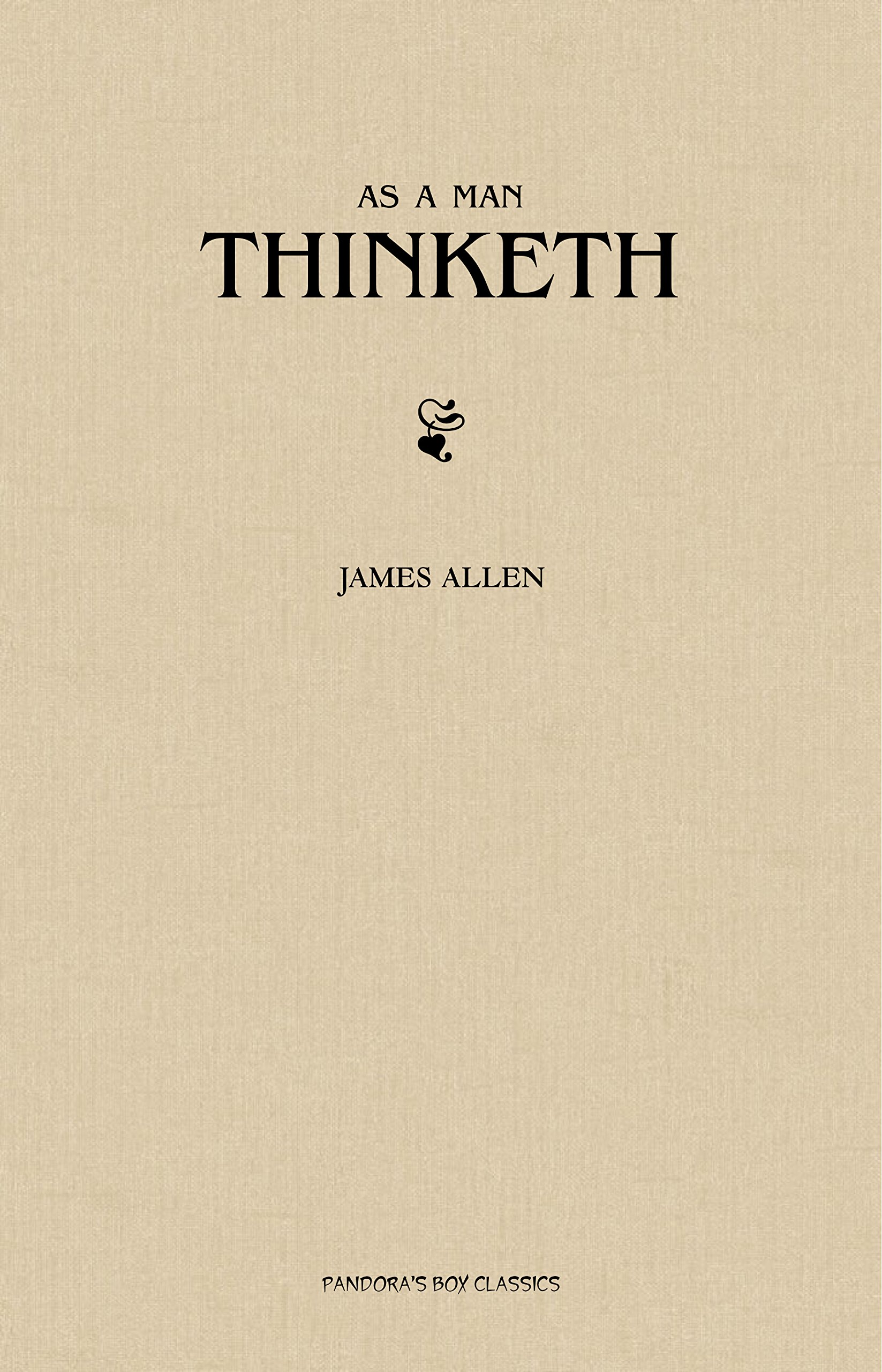 James Allen As A Man Thinketh Pdf