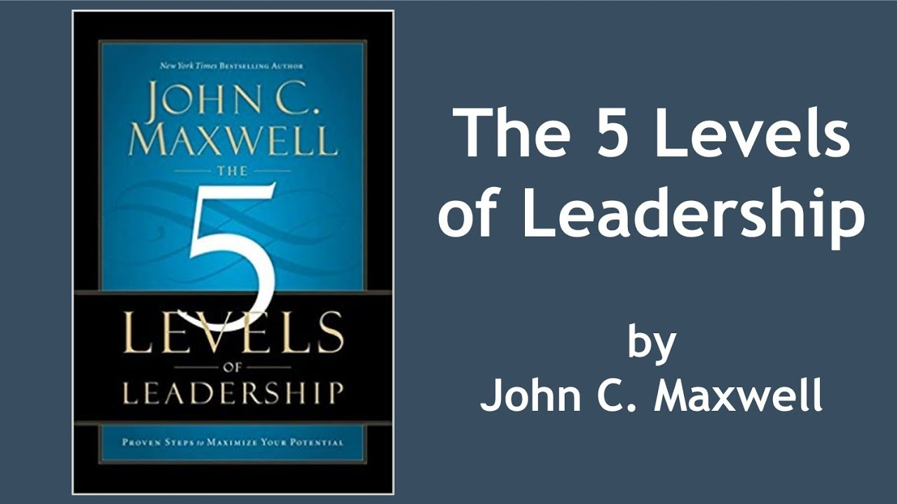 John C Maxwell 5 Levels Of Leadership Pdf