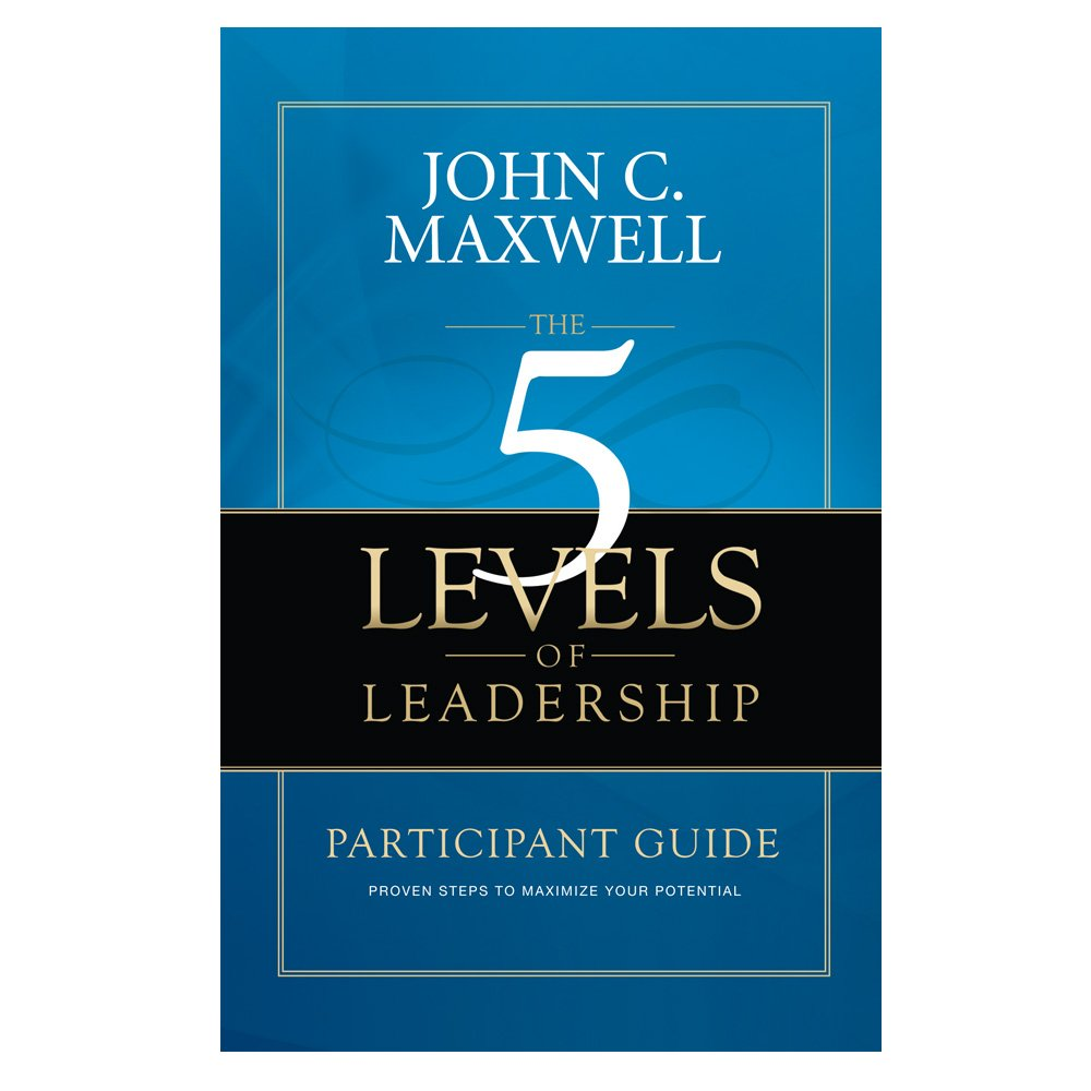 John Maxwell 5 Levels Of Leadership Pdf Free Download