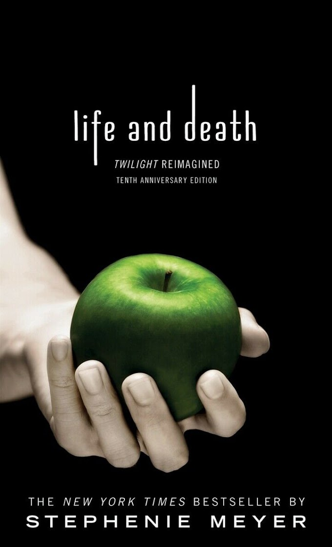 Life And Death Twilight Reimagined Pdf Free