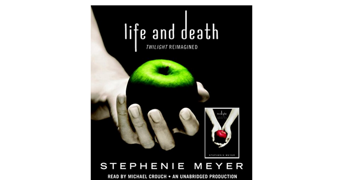 Life And Death Twilight Reimagined Pdf Google Drive