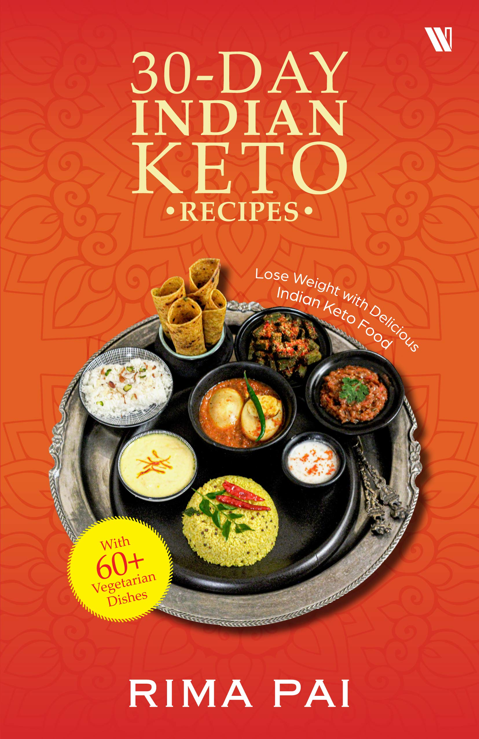 30 Day Indian Keto Recipe Book Pdf Free Download