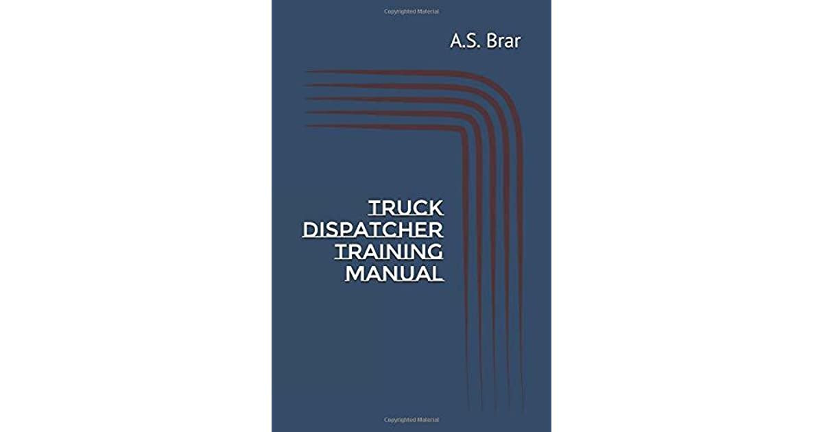 Truck Dispatcher Training Manual Pdf
