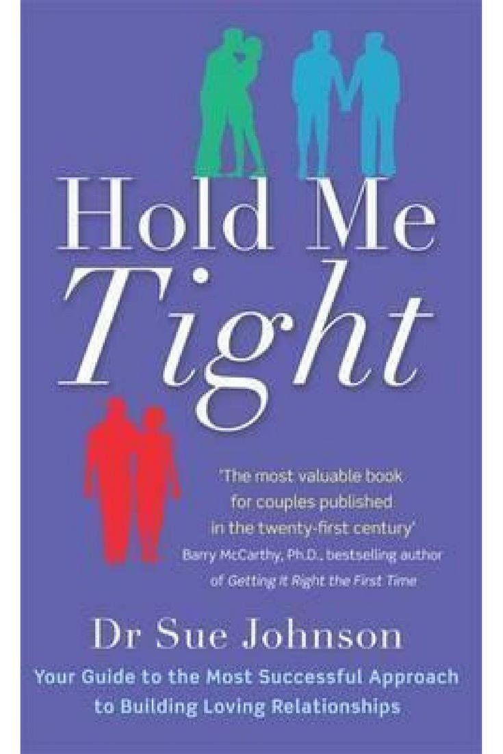Hold Me Tight Sue Johnson Pdf Free Download