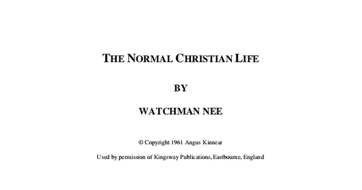The Normal Christian Life Pdf