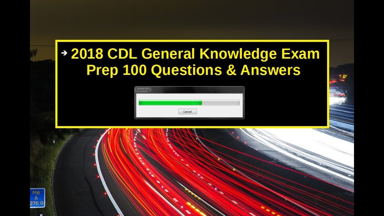 Cdl General Knowledge Test Answers