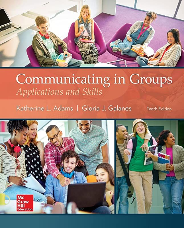 Communicating In Groups Applications And Skills 10th Edition Pdf Free