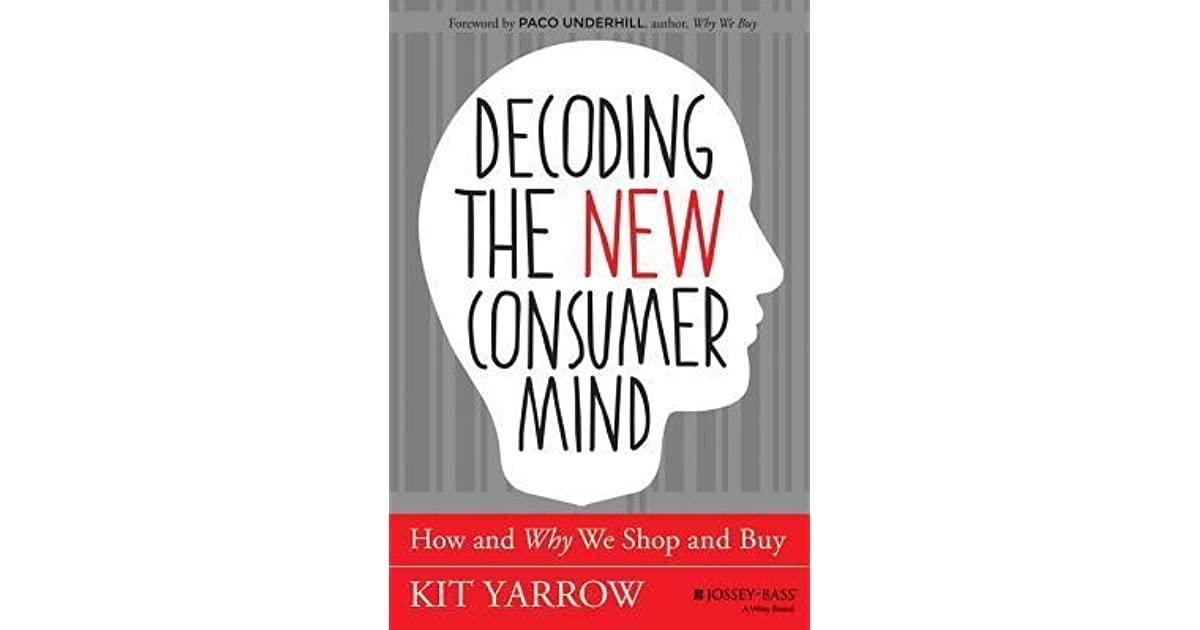 Decoding The New Consumer Mind Pdf Free