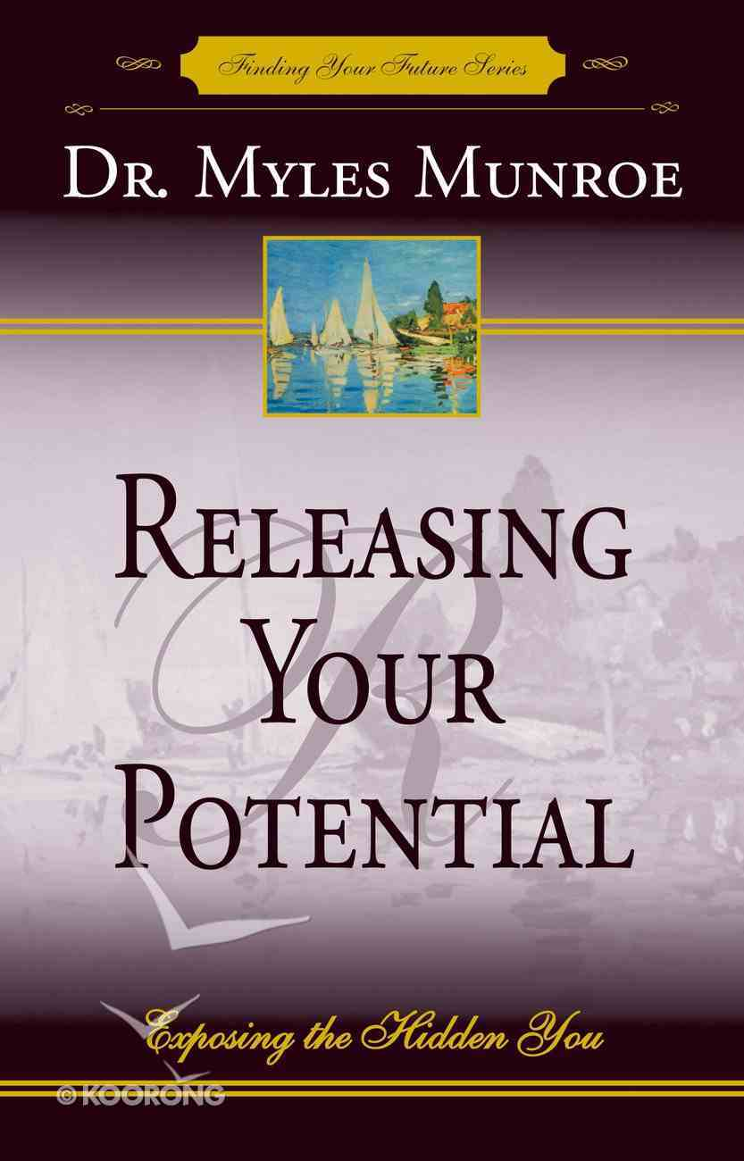 Maximizing Your Potential Myles Munroe Pdf Download