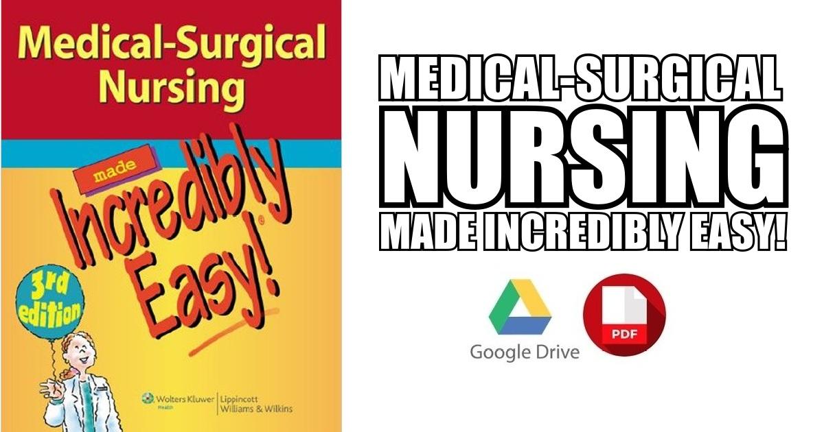 Medical Surgical Nursing Incredibly Easy Pdf